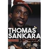 Thomas Sankara: A Revolutionary in Cold War Africa