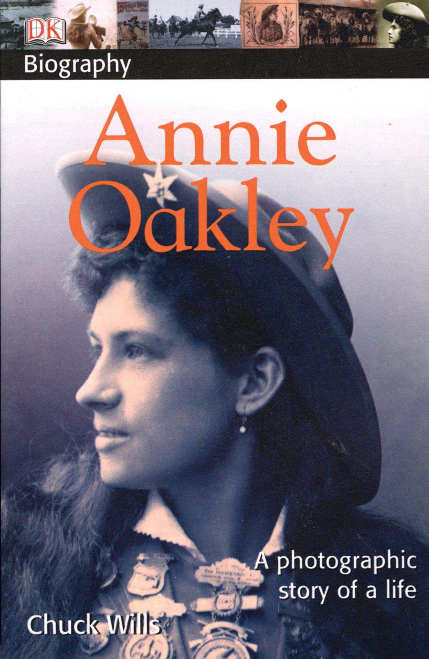 Download DK Biography: Annie Oakley ebook