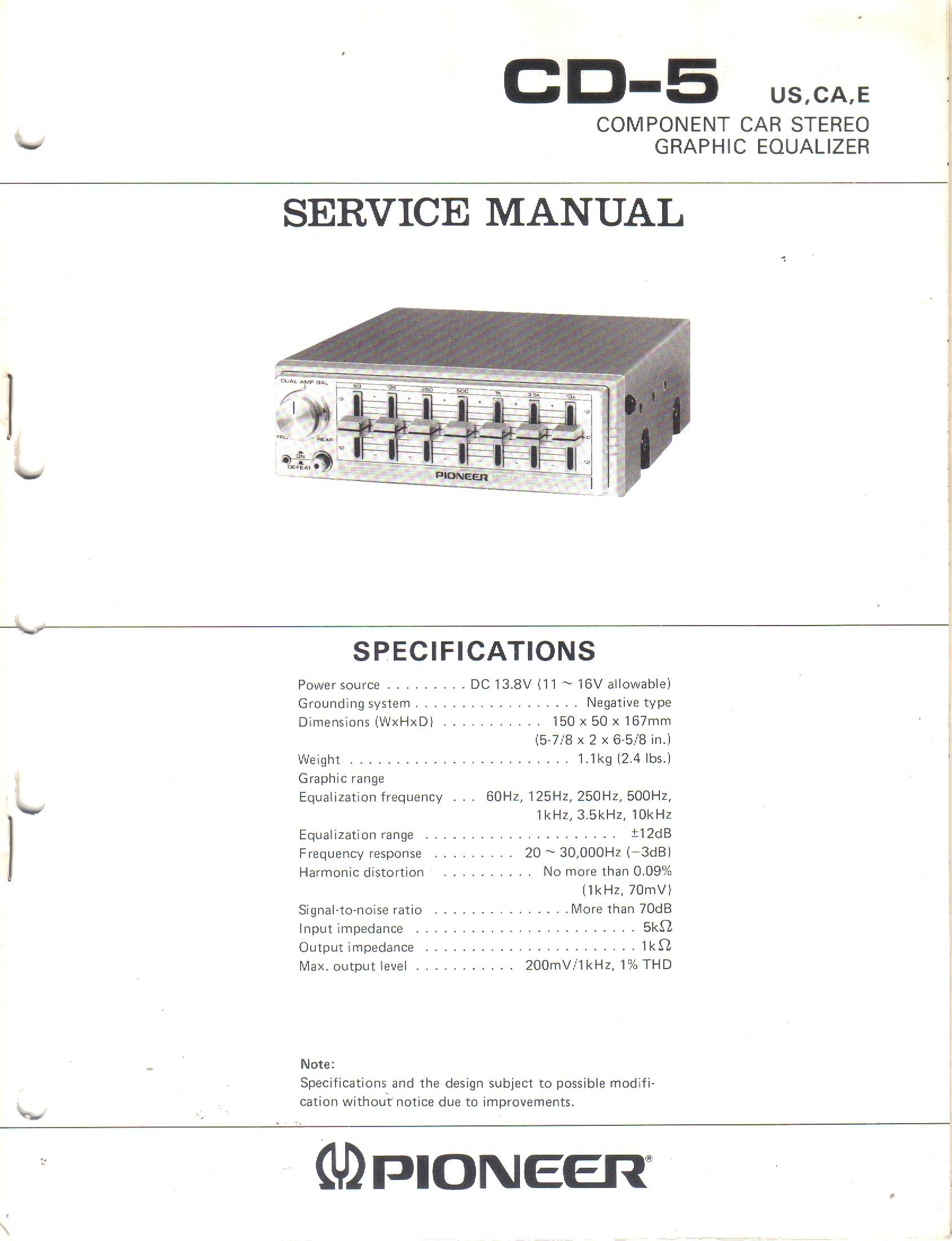 Service Manual, Parts List, Schematic Wiring Diagram for Pioneer CD-5  Component Car Stereo Graphic Equalizer: Pioneer Electronic Corp, ...