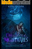 Daughter of Nightmares: A Dark Epic Fantasy Novel (Renegade Guardians Book One)