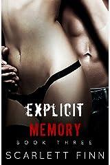 Explicit Memory Kindle Edition