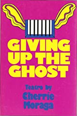 Giving Up the Ghost: Teatro in Two Acts Paperback