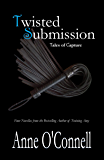 Twisted Submission: Tales of Capture