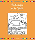 32 coloriages de la Bible. De la création aux prophètes