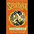Lucinda's Secret (SPIDERWICK CHRONICLE Book 3)