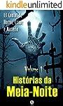 Histórias da Meia-Noite: 13 Contos de Horror, Crime e Mistério