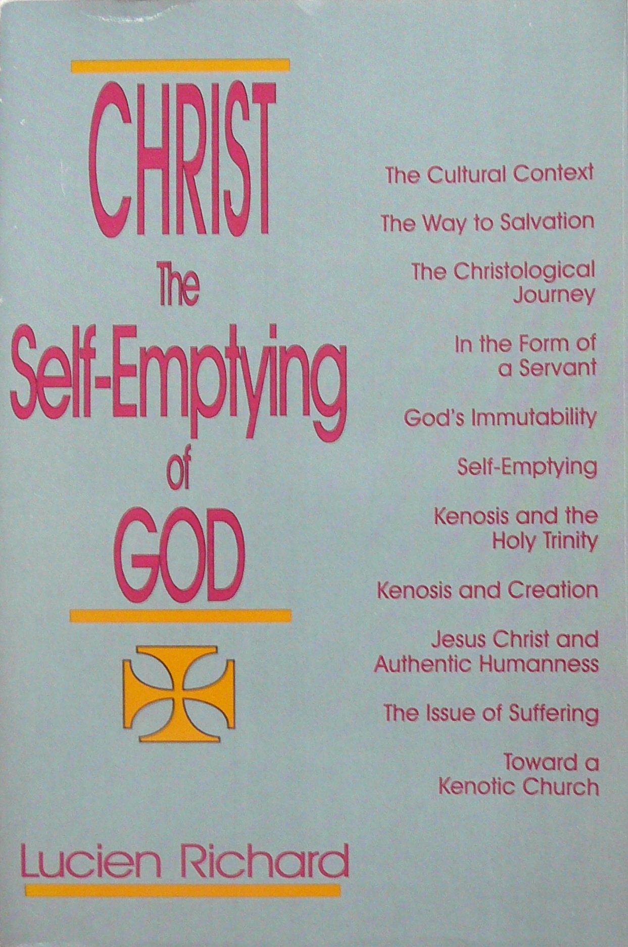 Christ: The Self-Emptying of God