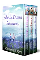 Alaska Dream Romances Bundle: Falling for Alaska, Loving Alaska, Crazy About Alaska: Books 1, 2 and 3 Kindle Edition