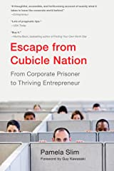 Escape From Cubicle Nation: From Corporate Prisoner to Thriving Entrepreneur Paperback