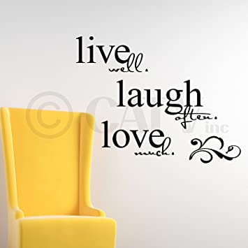 LARGE   Live Well Laugh Often Love Much 20u0026quot; H X 26u0026quot; W Vinyl  Lettering Part 61
