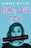 Doing It: Let's Talk About Sex... (English Edition)