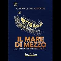 Il mare di mezzo: Al tempo dei respingimenti (GrandAngolo) (Italian Edition) book cover