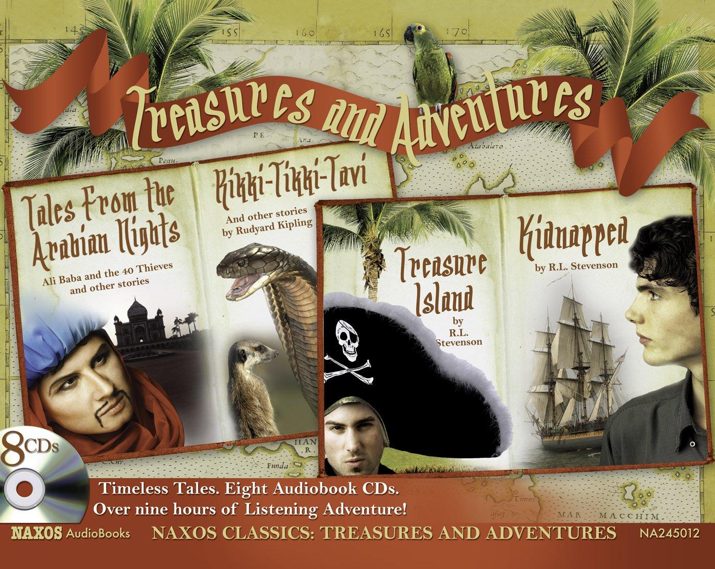 Download Treasure & Adventure: Treasure Island; Kidnapped; Rikki-Tikki-Tavi; Tales from the Arabian Nights (Naxos Classics) pdf epub