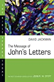 The Message of John's Letters (Bible Speaks Today Series)