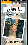 Why I...: Omnibus