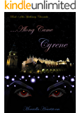 ...Along Came Cyrene (The Apothecary Chronicles Book 1)