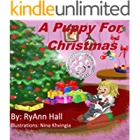 Children's Book: A Puppy For Christmas (A Kayleigh Series Book 5)