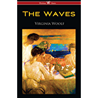 The Waves (Wisehouse Classics Edition) (English Edition)