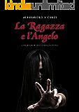 La Ragazza e l'Angelo (Storie dello Spadaccino Vol. 4)