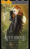 Witchbond: A Kitsune Chronicle Story (Kitsune Chronicles Book 2)
