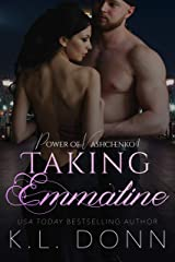 Taking Emmaline (Power of Vashchenko Book 1) Kindle Edition
