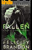 Fallen: (A Psychological Dark Romance) (The Dark Necessities Prequels Book 2)
