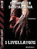 I Livellatori (Horror Story)
