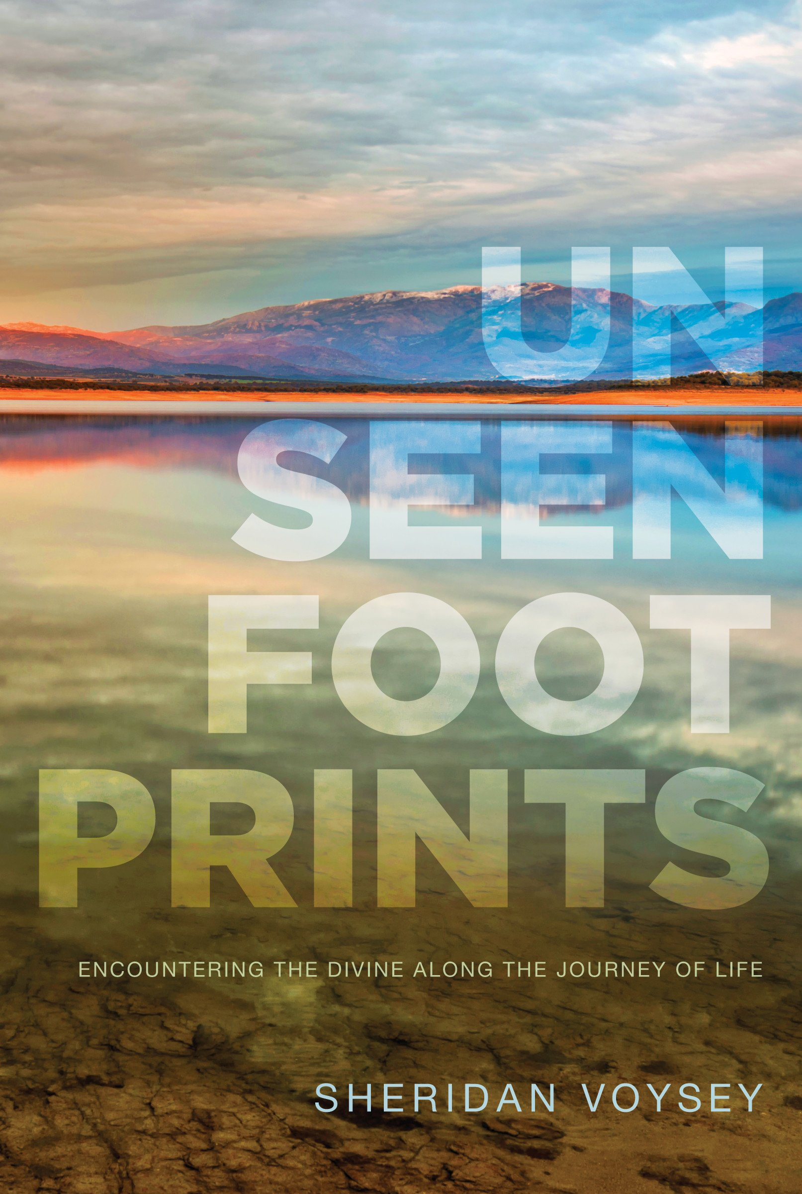Unseen Footprints: Encountering The Divine Along The Journey Of Life