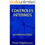 CONTROLES INTERNOS: nas organizações