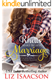 Rhett's Make-Believe Marriage: Christmas Brides for Billionaire Brothers (Seven Sons Ranch in Three Rivers Romance Book…