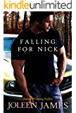 Falling For Nick