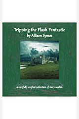 Tripping the Flash Fantastic Kindle Edition