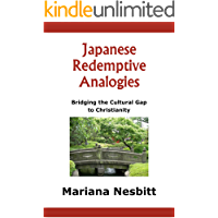 Japanese Redemptive Analogies: Bridging the Cultural Gap to Christianity