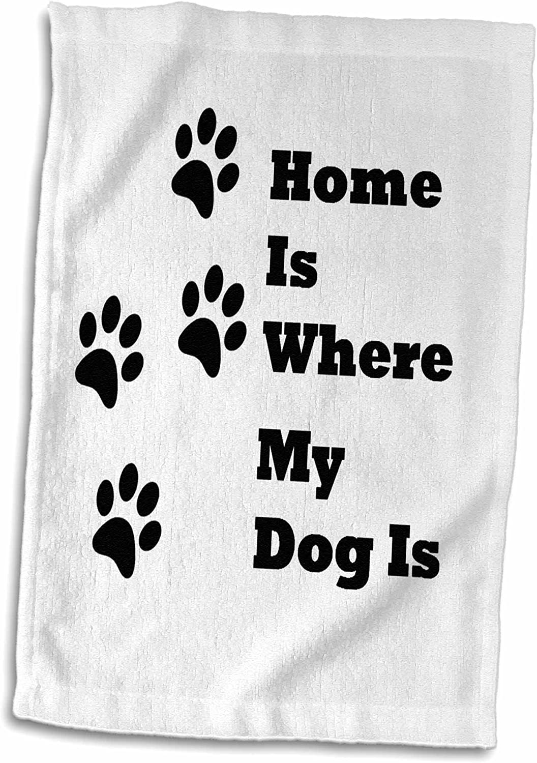 3D Rose Image of Home is Where My Dog is with Paw Prints Hand Towel, 15