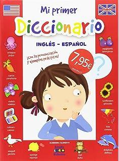 Mi Primer Diccionario Inglés-Español