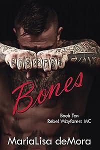 Bones (Rebel Wayfarers MC Book 10)