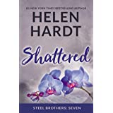 Shattered (Steel Brothers Saga Book 7 (7))