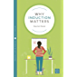 Why Induction Matters (Why It Matters Book 14) (English Edition)