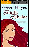 Totally Tubular (An '80s Time Travel Novel)