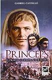 Princeps. El Primer Ciudadano De Roma (Novela)