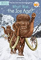 What Was The Ice