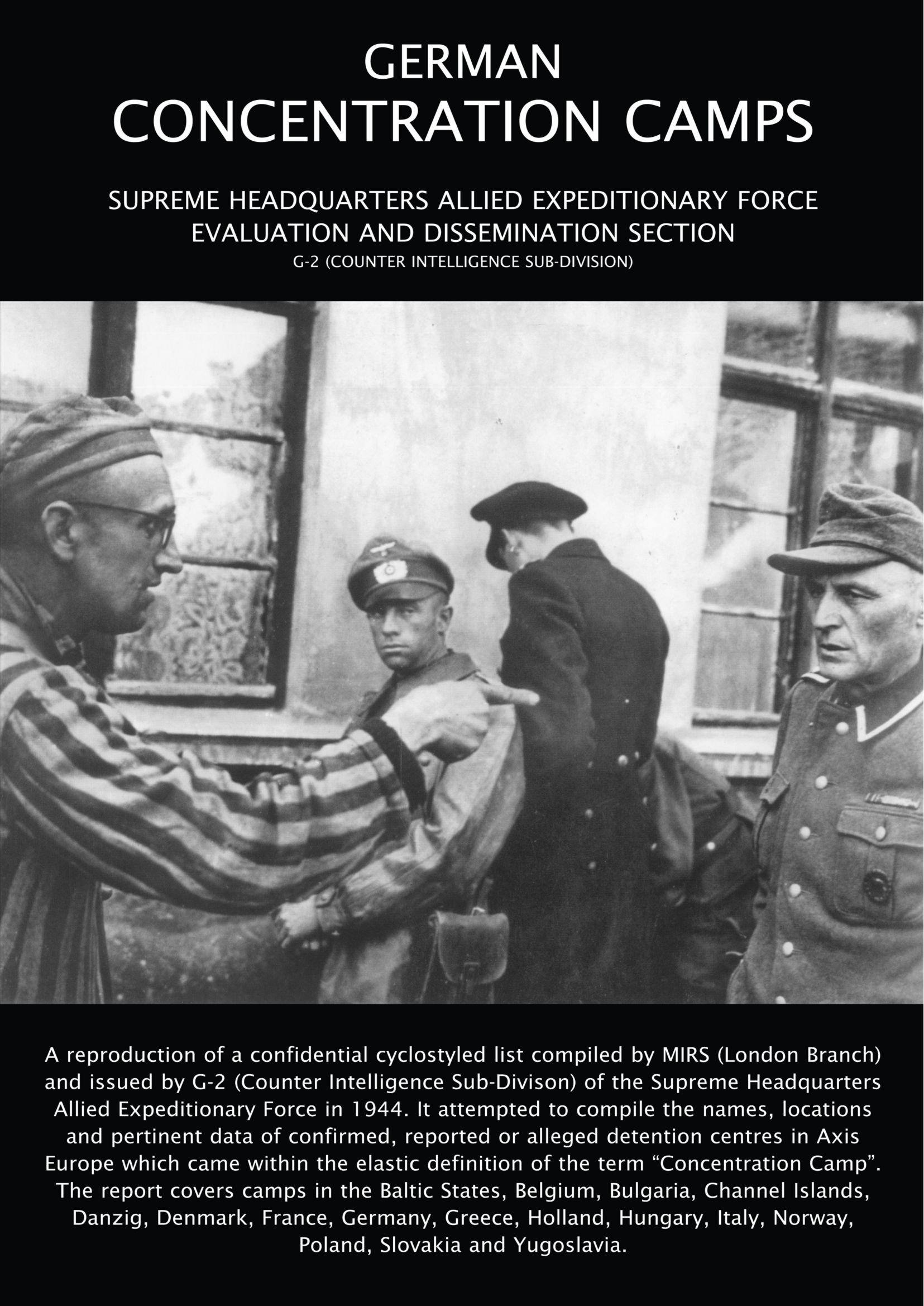 German Concemtration Camps: Supreme Headquarters Allied Expeditionary Force Evaluation and Dissemination Section pdf epub