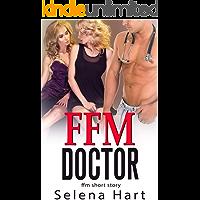 FFM Doctor: First Time FFM Short Story