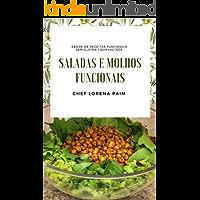 SALADAS E MOLHOS FUNCIONAIS: Guia rápido e delicioso para o dia a dia