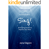Vocal Fitness Training's Teach Yourself to Sing!: 20