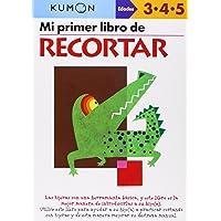 Mi Primer Libro De Recortar (Kumon Workbooks: Basic Skills)