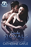 Smoke Signals (Tulsa Thunderbirds Book 2)
