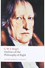 Outlines of the Philosophy of Right (Oxford World's Classics) Paperback