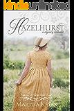 Hazelhurst: A Regency Romance (Families of Dorset Book 4)