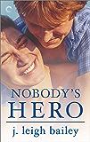 Nobody's Hero (Letting Go Book 1)